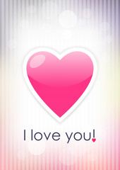 Card with heart and inscription I love you on light background.