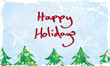 Grunge Happy Holidays Card with Christmas trees. Vector  EPS10