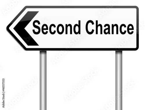 Second chance concept.