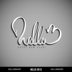 Hello 2013 hand lettering. Happy new year
