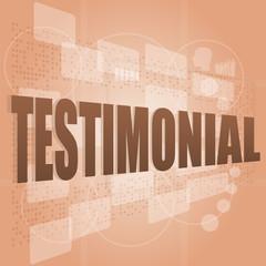 words testimonial on digital screen, business concept
