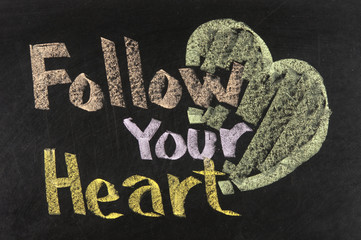 Conceptional chalk drawing - Follow your heart