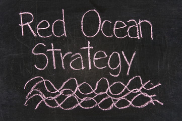 red ocean strategy written on blackboard