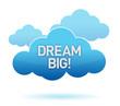 cloud and dream big text