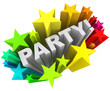Party Word Starburst Colorful Stars Invitation Fun Event