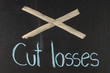 Cut losses