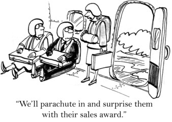 We'll parachute in and surprise them with their award