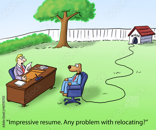 Dog may have problem with relocation interview