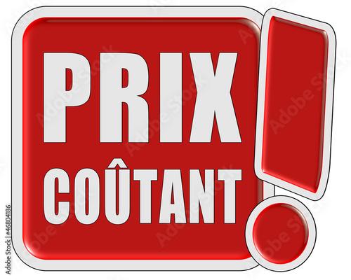 !-Schild rot quad PRIX COUTANT