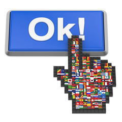 Ok! button and hand cursor with flags of the world.