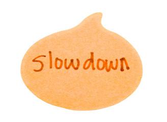 Slowdown text on speech bubble