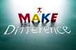 I make difference concept