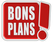 !-Schild rot quad BONS PLANS