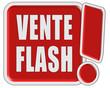 !-Schild rot quad VENTE FLASH
