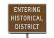 Entering Historical District Road Sign Isolated