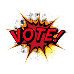 Vote. Comic book explosion.