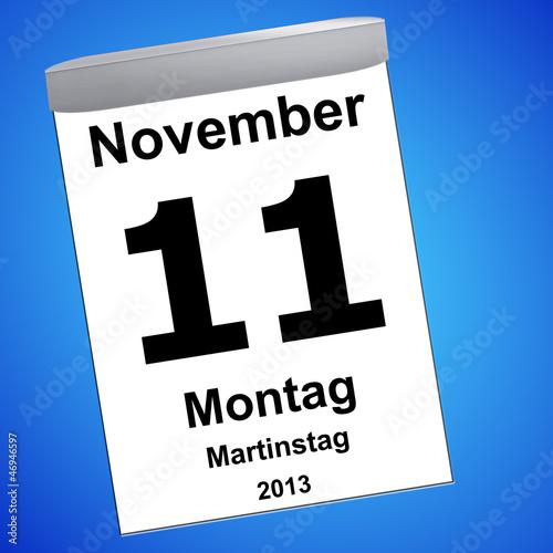 Leinwandbild Motiv Kalender auf blau - 11.11.2013 - Martinstag