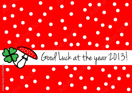 Good luck at the year 2013