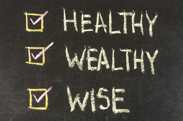 Being healthy, wealthy and wise