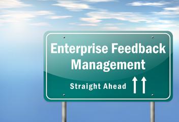 """Highway Signpost """"Enterprise Feedback Management"""""""