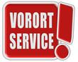 !-Schild rot VORORT SERVICE