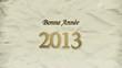 Bonne Année 2013 animation vidéo