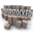 Overstocked Words Cardboard Boxes Warehouse Inventory