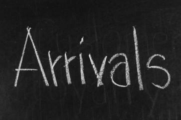 Arrivals written on blackboard background high resolution