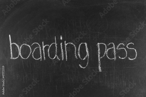 Boarding Pass written on blackboard background high resolution