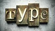 Type concept with vintage letterpress