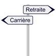 Panneaux de directions carrière et retraite
