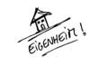 Eigenheim...