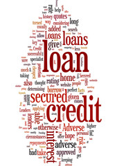 Adverse Credit Secured Loans Give Those With A Poor Credit Ratin