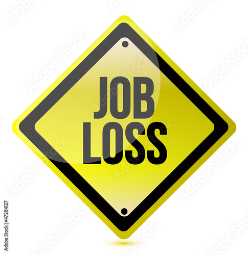 job loss sign
