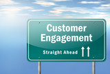 "Highway Signpost ""Customer Engagement"""