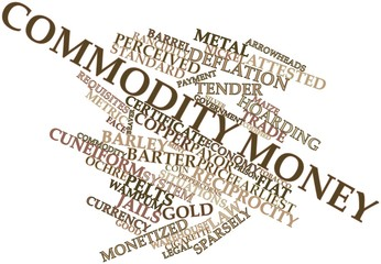 Word cloud for Commodity money