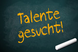 Kreidetafel mit Talente gesucht poster