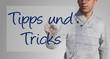 Mann schreibt - Tipps und Tricks