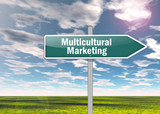 """Signpost """"Multicultural Marketing"""""""