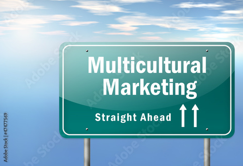 """Highway Signpost """"Multicultural Marketing"""""""