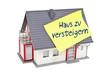 Haus mit Zettel und Haus zu versteigern