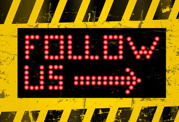"grungy ""Follow Me"" social media sign or button, industrial style"