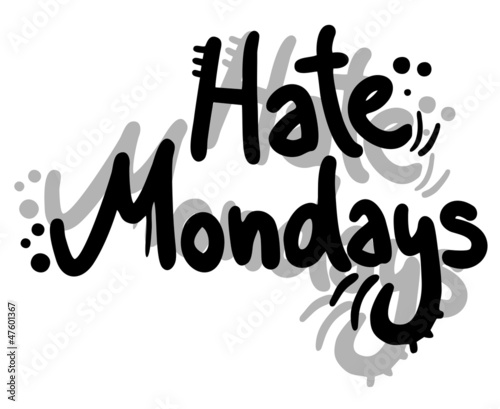 Hate mondays graffiti