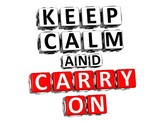 3D Keep Calm And Carry On Button Click Here Block Text poster