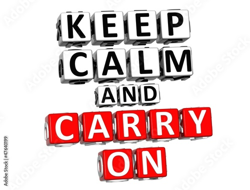 3D Keep Calm And Carry On Button Click Here Block Text