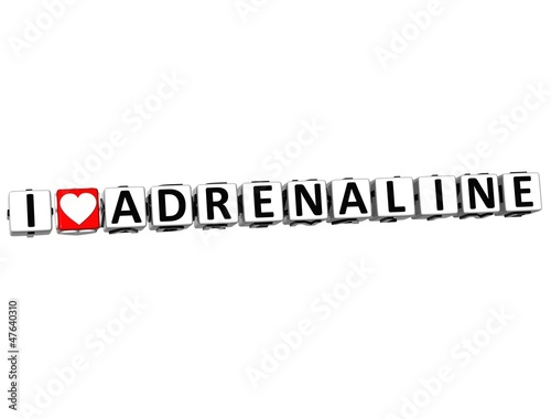 3D I Love Adrenaline Button Click Here Block Text