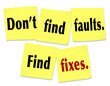 Don't Find Faults Find Fixes Saying Quote Sticky Notes