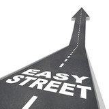 Easy Street Luxurious Wealthy Living Carefree Riches Road poster