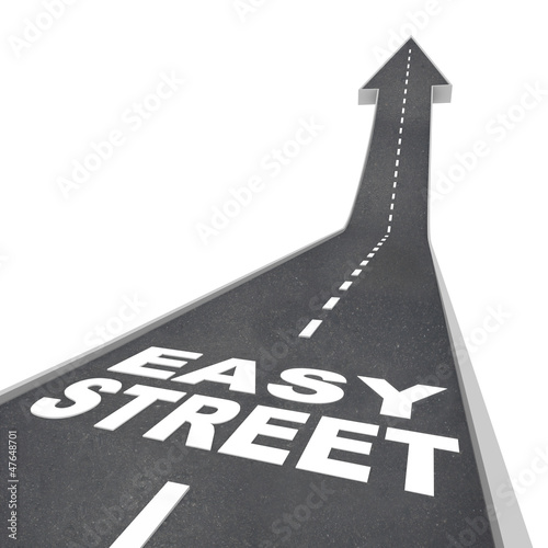 Easy Street Luxurious Wealthy Living Carefree Riches Road