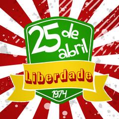 25 de Abril - Dia da Liberdade